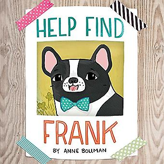 Help Find Frank by Anne Bollman - 9781454926788 Book