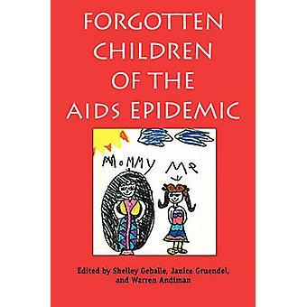 Vergeten kinderen van de AIDS-epidemie door Geballe & Shelley