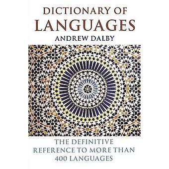 Wörterbuch von Sprachen der endgültige Hinweis auf mehr als 400 Sprachen, die von Dalby & Andrew