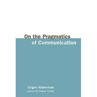På pragmaticsen av kommunikation av Habermas