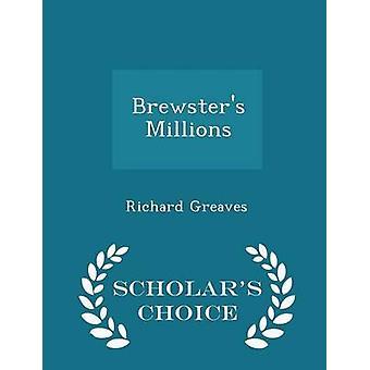 Brewsters Millionen Gelehrte Wahl Edition von Greaves & Richard