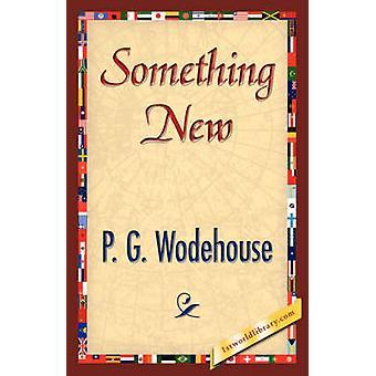 Iets nieuws door Wodehouse & P. G.