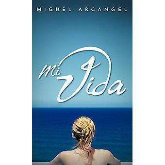 Mi Vida by Arcangel & Miguel