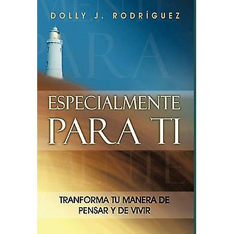 Especialmente Para Ti by Rodr Guez & Dolly J.