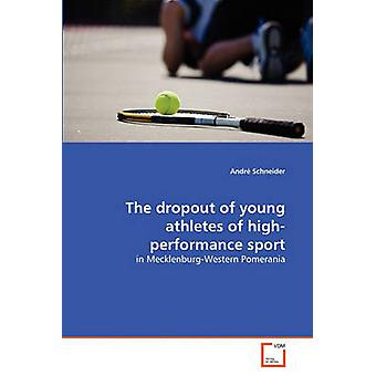 The dropout of young athletes of highperformance sport by Schneider & Andr