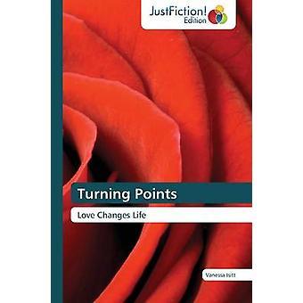 Turning Points by Isitt Vanessa
