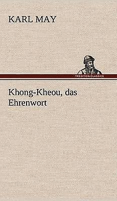 KhongKheou Das Ehrenwort by May & Karl