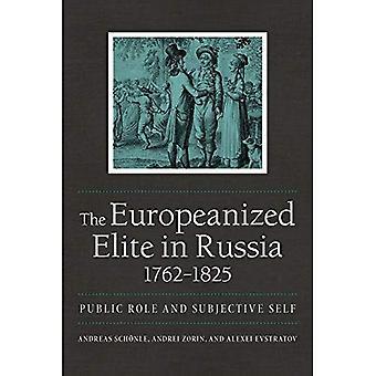 L'Elite Europeanized in Russia, 1762 1825: ruolo pubblico e sé soggettivo