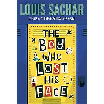 The Boy Who Lost His Face by Louis Sachar - 9780679886228 Book