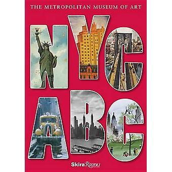 NYC ABC by Metropolitan Musuem of Art - 9780789325976 Book
