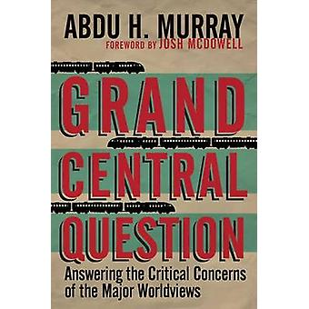 Grand Central Question - Answering the Critical Concerns of the Major