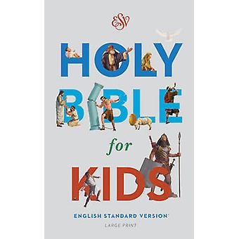 ESV Holy Bible for Kids - Large Print - 9781433550973 Book