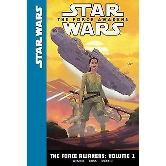 The Force Awakens - Volume 1 by Chuck Wendig - 9781532140228 Book