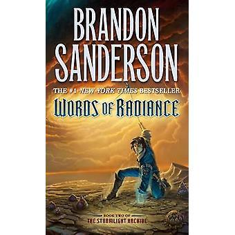Words of Radiance by Brandon Sanderson - 9780765365286 Book