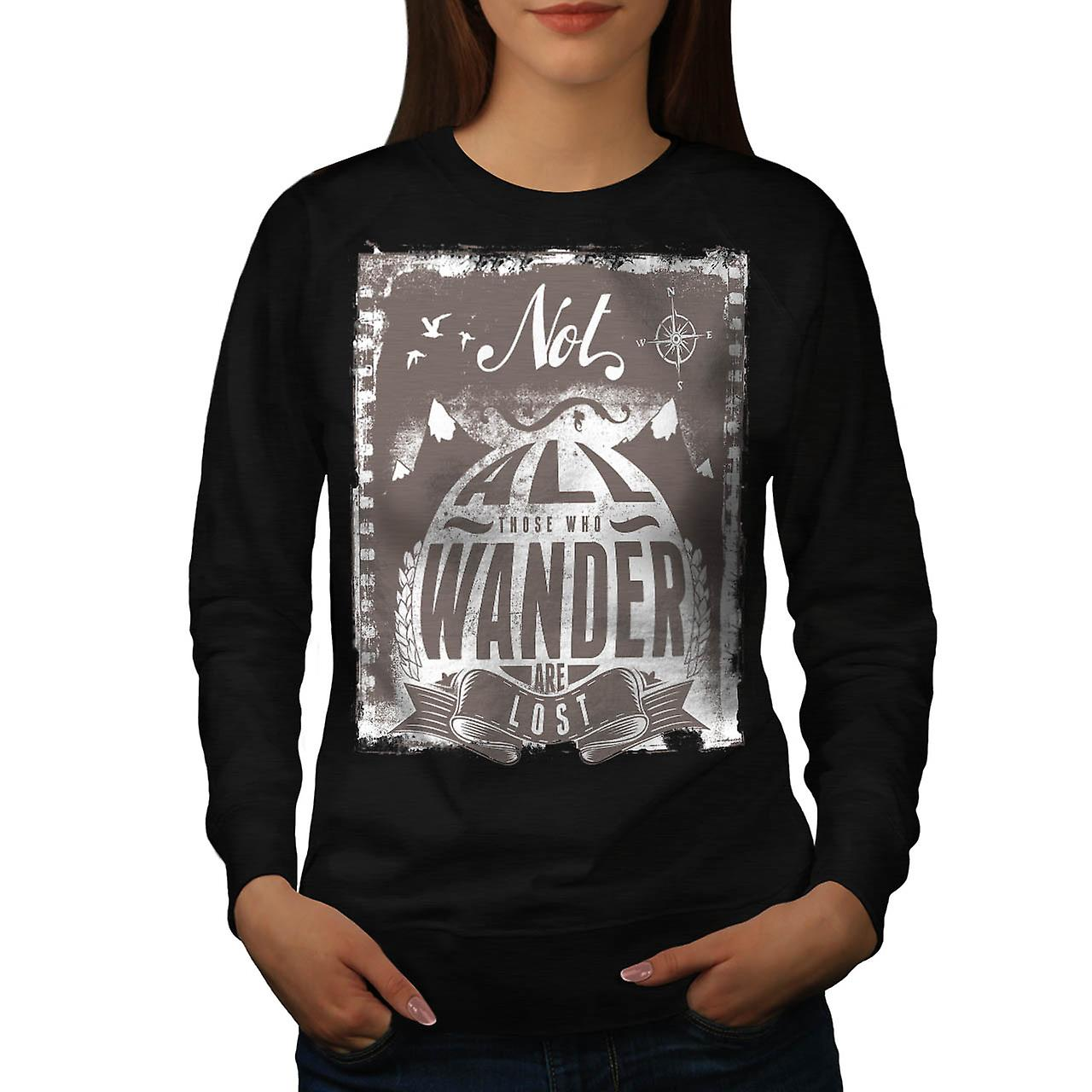 All Wonder Are Lost Travel Quote Women Black Sweatshirt | Wellcoda