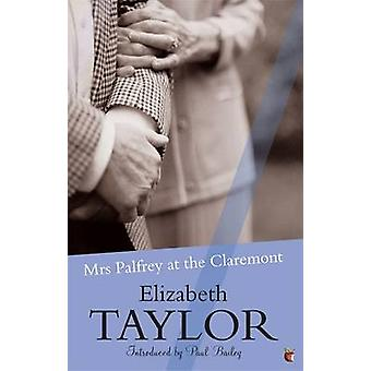Mrs Palfrey at the Claremont by Elizabeth Taylor & Paul Bailey