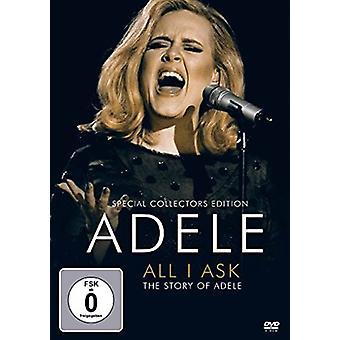 Adele - alle jeg Spørg [DVD] USA importerer