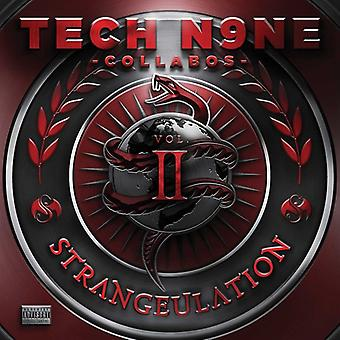 Tech N9NE Collabos - Strangeulation II [CD] USA importerer
