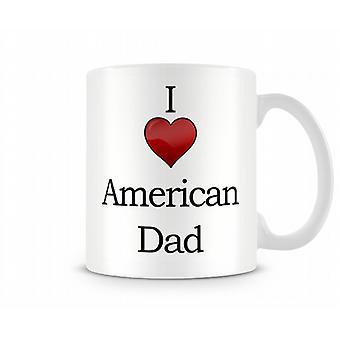 I Love American Dad Printed Mug