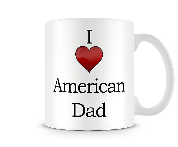 I Love American Dad Printed Mug