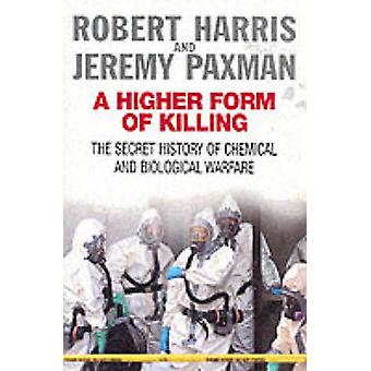 A Higher Form of Killing by Robert Harris - Jeremy Paxman - 978009944