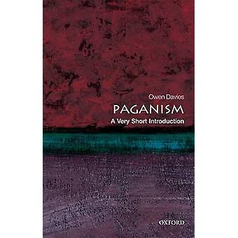 Paganism - A Very Short Introduction by Owen Davies - 9780199235162 Bo