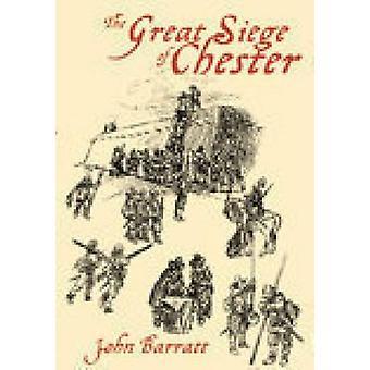 Het grote beleg van Chester door John Barratt - 9780752423456 boek