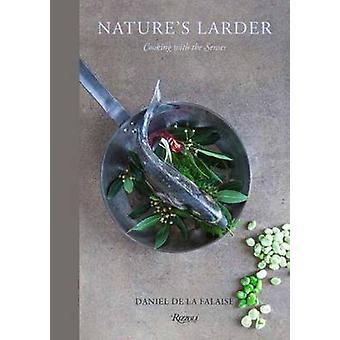 Nature's Larder - Cooking with the Senses by Daniel De la Falaise - 97