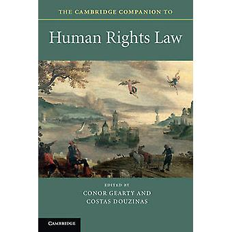 The Cambridge Companion to Human Rights Law by Conor Anthony Gearty -