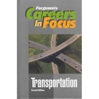 Transportation (2nd Revised edition) by Ferguson Publishing - 9780894