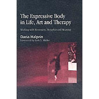 O corpo expressivo na vida - arte e terapia - trabalhando com movimento