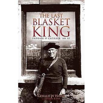 The Last Blasket King - Padraig O Cathain - an Ri by Gerald Hayes - El