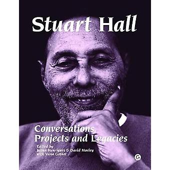 Stuart Hall - Conversations - Projects and Legacies by Julian Henrique