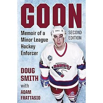 Goon - Memoiren eines Minor League Hockey Enforcer von Adam Frattasio - 97