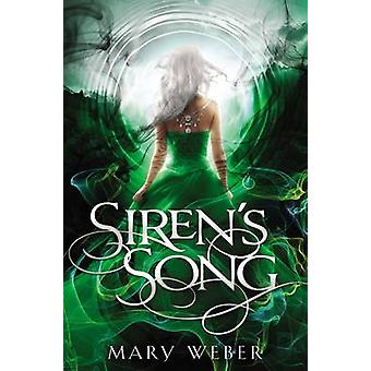Siren's Song by Mary Weber - 9781401690403 Book
