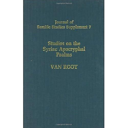 Studies on the Syriac Aprocryphal Psalms (Journal of Semitic Studies Supplement)