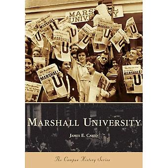 Marshall Universiteit, West Virginia (Campus geschiedenis serie)