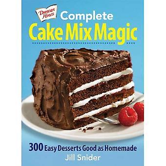 Duncan Hines complète Cake Mix Magic: 300 Desserts facile bien que fait maison