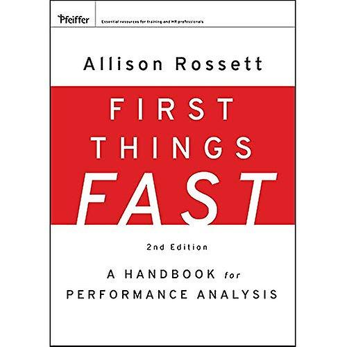 First Things Fast  A Handbook for Perforhommece Analysis (Essential Knowledge Resource)