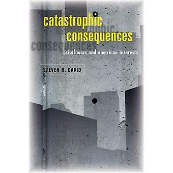 Catastrofale gevolgen: burgeroorlogen en Amerikaanse belangen