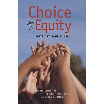 Choice with Equity: An Assessment by the Koret Task Force on K-12 Education