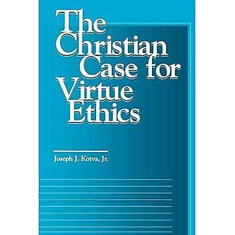El caso de Christian para la ética de la virtud