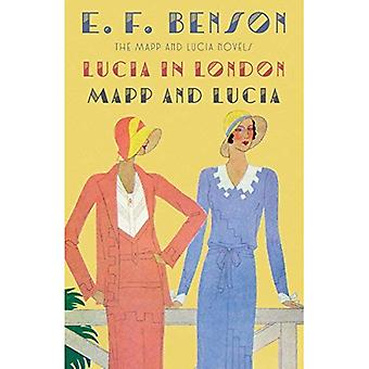 Lucia in London & Mapp and Lucia: The Mapp & Lucia Novels (Vintage Classics)