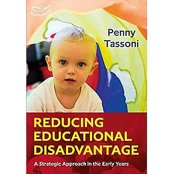 Reducing Educational Disadvantage: A Strategic Approach in the Early Years