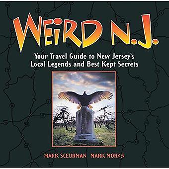 Konstiga N.J.: Din reseguide till New Jerseys lokala legender och bäst bevarade hemligheter