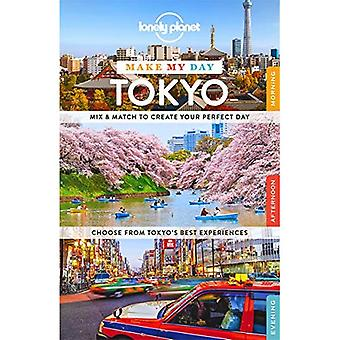 Lonely Planet Make My Day Tokyo (Travel Guide)