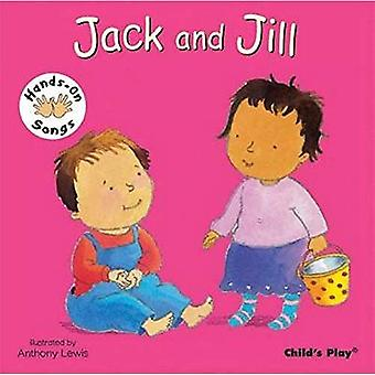 Jack and Jill (Hands-On Songs) (BSL) (Hands on Songs)