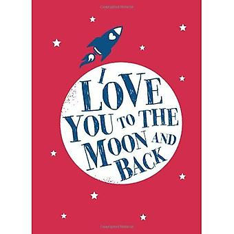 I Love You to the Moon and Back (Gift)