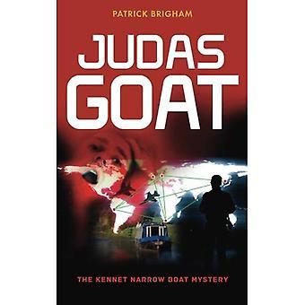 Judas Goat: The Kennet Narrow Boat Mystery