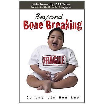 Oltre la rottura dell'osso